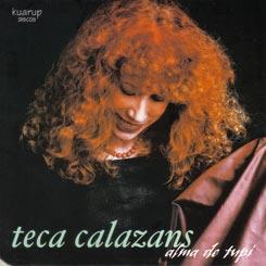 """CD """"Alma de tupi"""" da cantora Teca Calazans, com participação de Nenéu como arranjador e violonista"""
